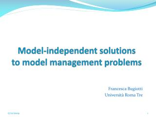 Model-independent solutions to model management problems