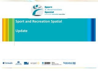 Sport and Recreation Spatial Update