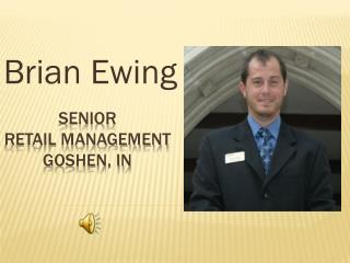 SENIOR  Retail management Goshen, In