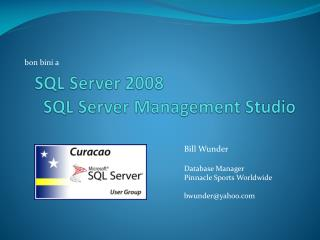 SQL Server 2008     SQL  Server Management Studio