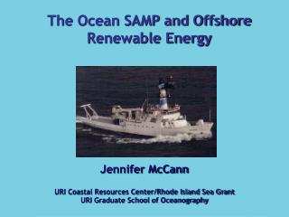 Jennifer McCann URI Coastal Resources Center/Rhode Island Sea Grant URI Graduate School of Oceanography