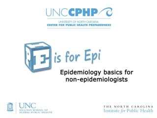 Epidemiology:  A Basic Public Health Science