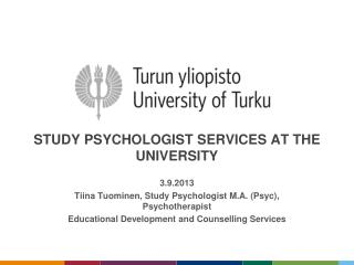 Study psychologist services at the  university