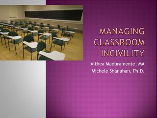 Managing Classroom Incivility