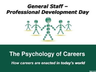 The Psychology of Careers