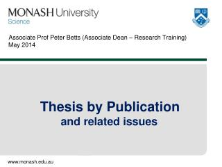 Associate  Prof Peter Betts (Associate Dean – Research Training)  May 2014