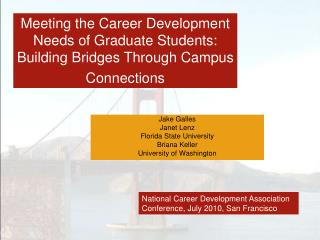 Meeting the Career Development Needs of Graduate Students: Building Bridges Through Campus Connections