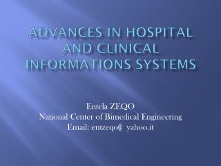 Advances in Hospital and Clinical Informations Systems