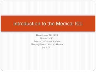 Introduction to the Medical ICU