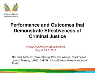 Performance and Outcomes that Demonstrate Effectiveness of Criminal Justice