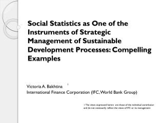 Social Statistics as One of the Instruments of Strategic Management of Sustainable Development Processes: Compelling