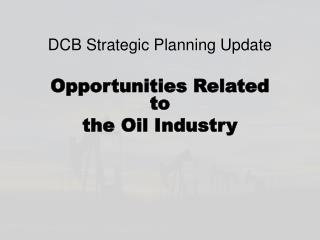 DCB Strategic Planning Update