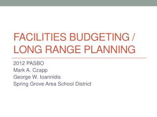 Facilities Budgeting /  Long Range Planning
