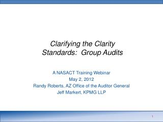 Clarifying the Clarity Standards:  Group Audits