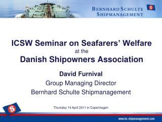 ICSW Seminar on Seafarers' Welfare  at the  Danish  Shipowners  Association