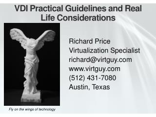VDI Practical Guidelines and Real Life Considerations