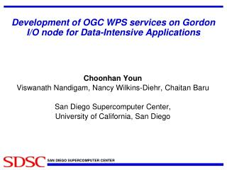 Development of OGC WPS services on Gordon I/O node for  Data-Intensive Applications