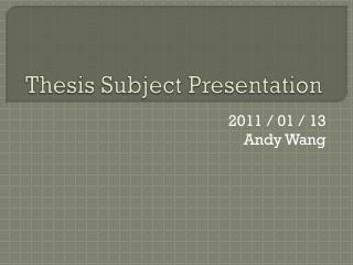 Thesis Subject Presentation