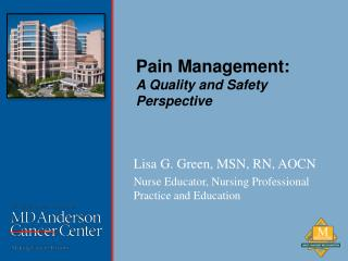 Pain Management: A Quality and Safety Perspective