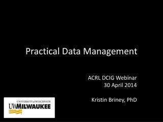 Practical Data Management