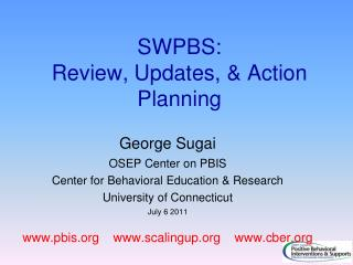 SWPBS:  Review, Updates, & Action Planning