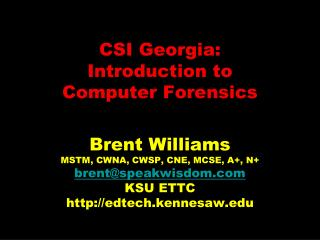 CSI Georgia:  Introduction to Computer Forensics