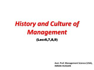 History and Culture of Management