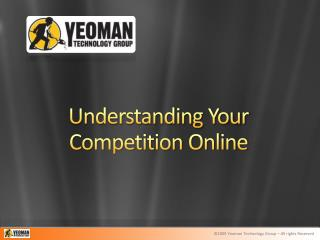 Understanding Your Competition Online