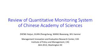 Review of  Quantitative Monitoring System of Chinese Academy of  Sciences