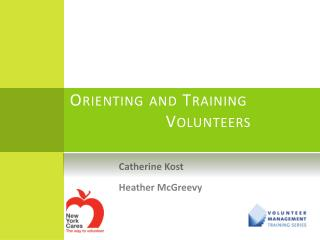 Orienting and Training 			Volunteers