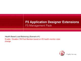 F5 Application Designer Extensions F5 Management Pack