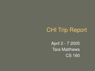 CHI Trip Report
