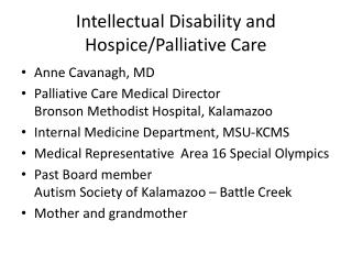 Intellectual Disability and Hospice/Palliative Care
