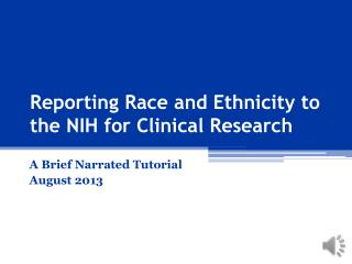 Reporting Race and Ethnicity to the NIH for Clinical Research