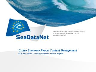 Cruise Summary Report Content Management