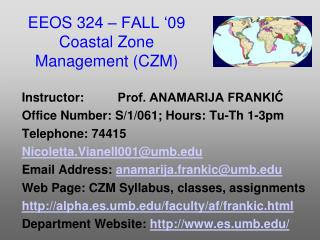 EEOS  324  – FALL ' 09 Coastal Zone Management (CZM)
