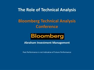 The Role of Technical Analysis Bloomberg Technical Analysis Conference