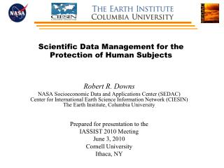Scientific Data Management for the Protection of Human Subjects