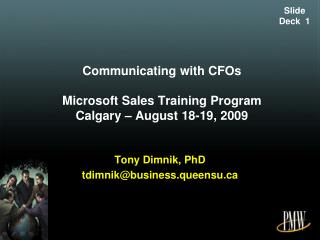Communicating with CFOs Microsoft Sales Training  Program Calgary – August 18-19, 2009