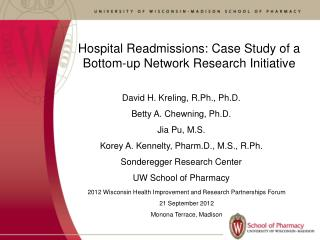 Hospital Readmissions: Case Study of a Bottom-up Network Research Initiative