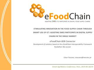 STIMULATING INNOVATION IN THE FOOD SUPPLY-CHAIN THROUGH SMART USE OF ICT: ASSISTING SMES PARTICIPATE IN DIGITAL SUPPLY C