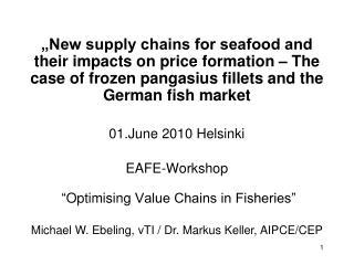 Michael W. Ebeling, vTI / Dr. Markus Keller, AIPCE/CEP