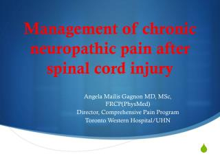 Management of chronic neuropathic pain after spinal cord injury