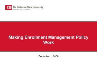 Making Enrollment Management Policy Work