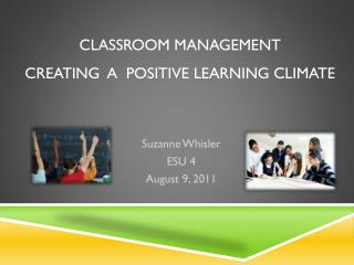 Classroom Management  Creating  a  Positive Learning Climate