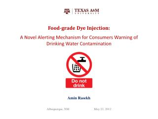 Food-grade Dye Injection: A Novel Alerting Mechanism for Consumers Warning of Drinking Water Contamination