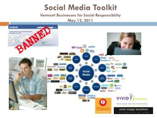 Social Media Toolkit Vermont Businesses for Social Responsibility  May 12, 2011