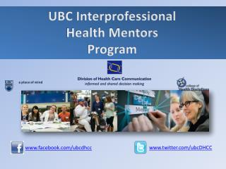 UBC Interprofessional  Health Mentors Program