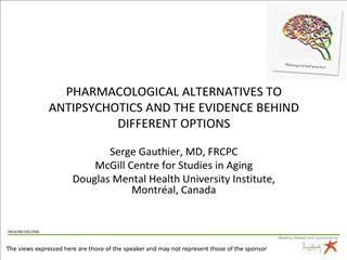 pharmacological alternatives to antipsychotics and the evidence ...