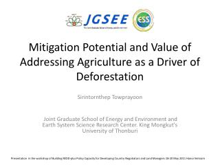 Mitigation Potential and Value of  Addressing Agriculture as a Driver of Deforestation